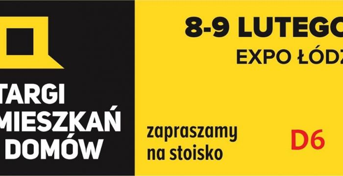 Targi Mieszkań i Domów Expo Łódź luty 2020